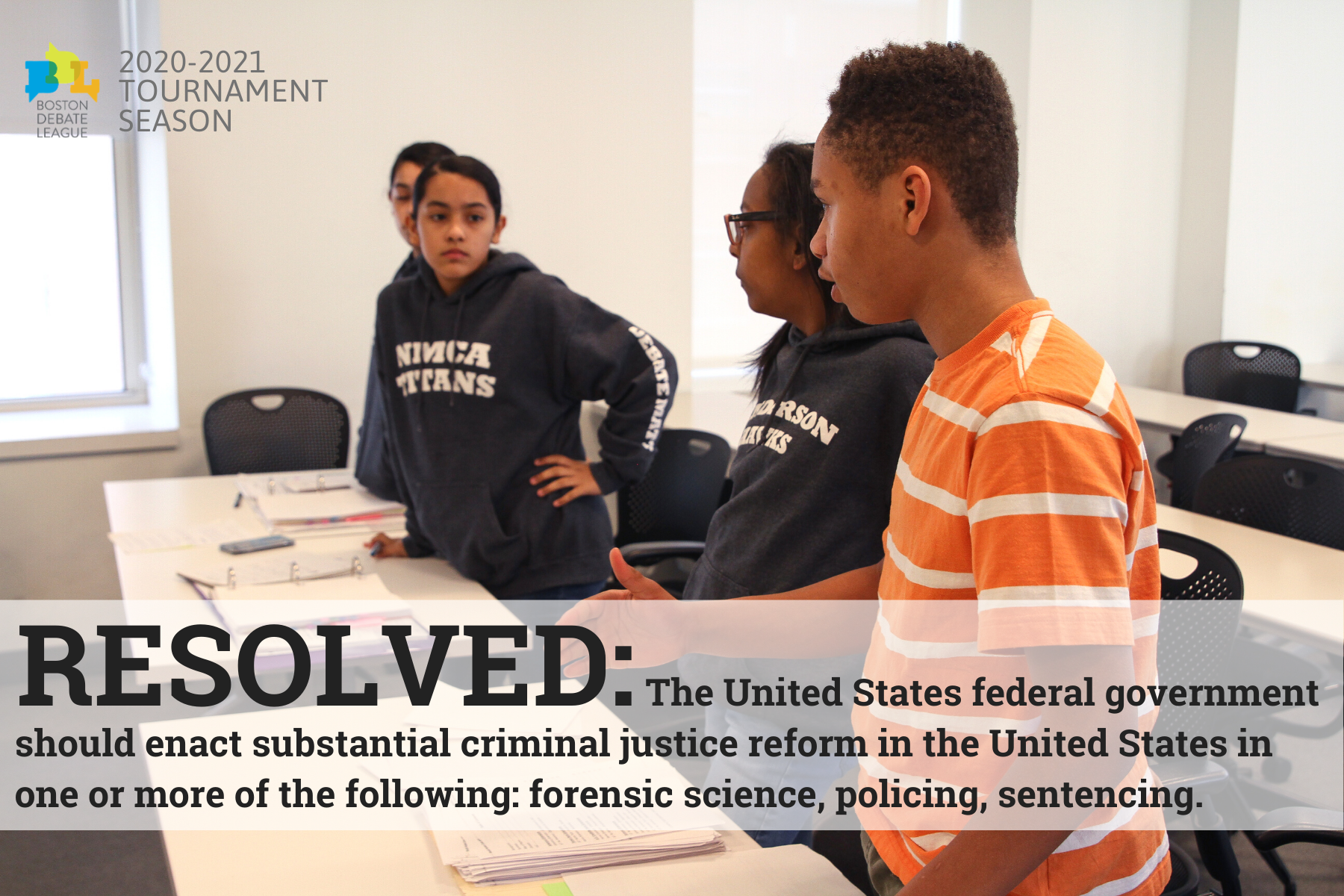 Resolved: The United States Federal Government should enact substantial criminal justice reform in the United States in one or more of the following: forensic science, policing, sentencing.